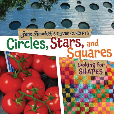 Circles, Stars, and Squares By Brocket, Jane